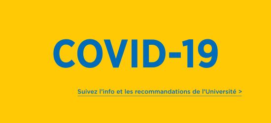 Suivez l'info et les recommandations de l'universit?| Covid19